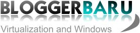 BloggerBaru Virtualization Technology Blog